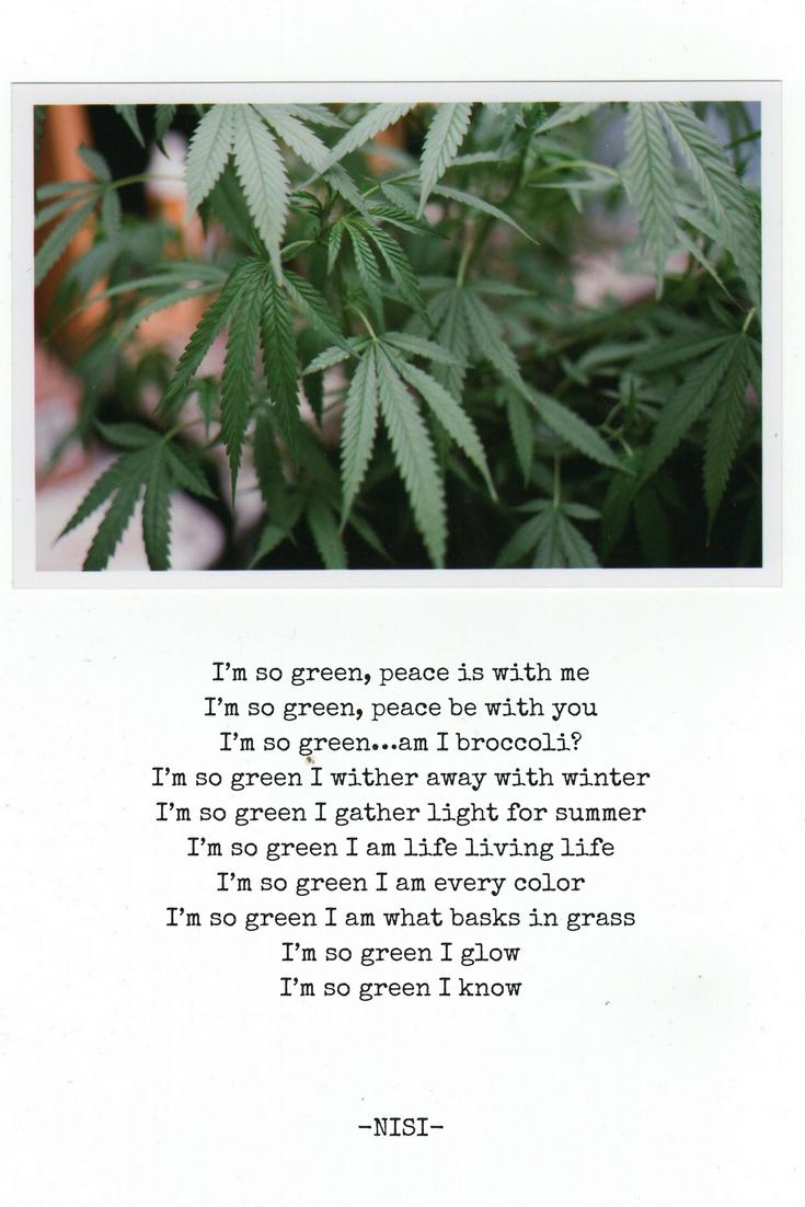 I'm So Green | I ♥ You, Mary Jane | Poem + Photo by Nisi | Nisi Poesy